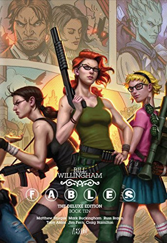 Fables Deluxe Edition Book Ten HC por Bill Willingham