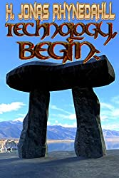 Technology, Begin:: An Unwanted Odyssey Part I (Inconvenient Magic Book 3)