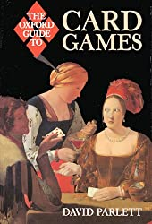The Oxford Guide to Card Games: A Historical Survey (Oxford guides)