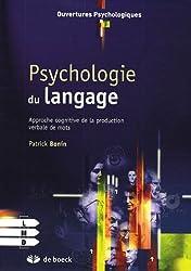 Psychologie du langage : Approche cognitive de la production verbale de mots