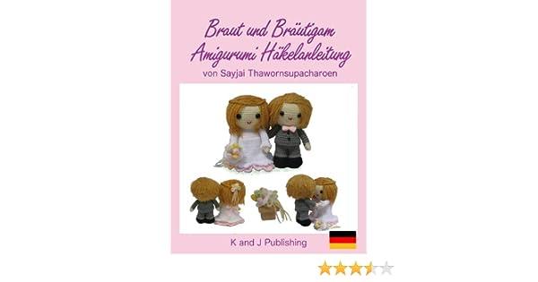 Braut und Bräutigam Amigurumi Häkelanleitung eBook: Sayjai ...