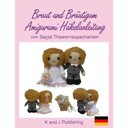 PDF] Braut und Bräutigam Amigurumi Häkelanleitung KOSTENLOS ...