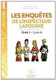 Les enquêtes de l'inspecteur Lafouine - Tome 2, Cycle 3