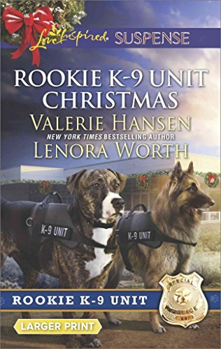 [Rookie K-9 Unit Christmas : Surviving Christmas\Holiday High Alert] (By (author) Professor of History Valerie Hansen , By (author) Lenora Worth) [published: December, 2016]
