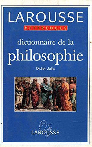 Dictionnaire de la Philosophie / Julia, Didier / Réf9042