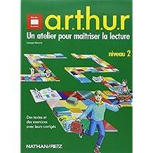 A.R.T.H.U.R : un atelier pour maîtriser la lecture