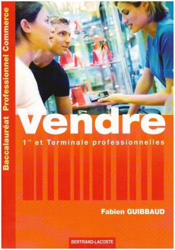 Vendre Baccalauréat professionnel Commerce : Première et Terminale professionnelles