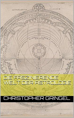Die faszinierende Welt der Astrologie