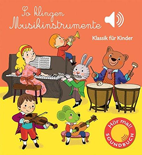so-klingen-musikinstrumente-klassik-fur-kinder-soundbuch