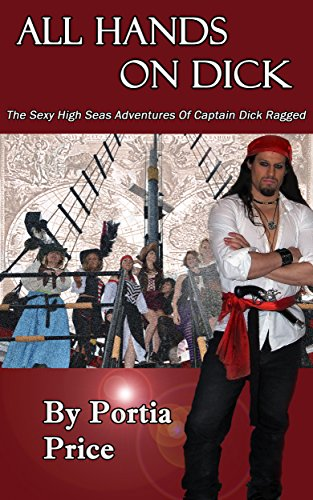 all-hands-on-dick-the-sexy-high-seas-adventures-of-captain-dick-ragged-the-pirate-dick-ragged-series