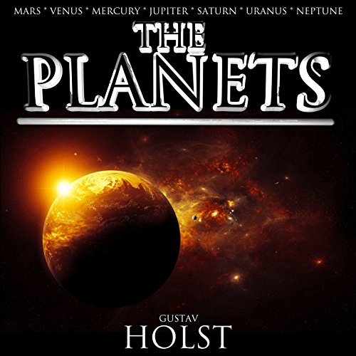 Holst: The Planets - The Compl...