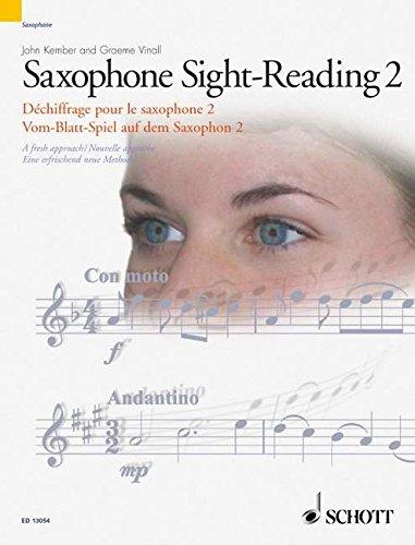 Vom-Blatt-Spiel auf dem Saxophon 2: Eine erfrischend neue Methode. Vol. 2. Saxophon.: A Fresh Approach (Schott Sight-Reading Series)