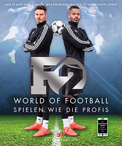 F2: World of Football: Spielen wie die Profis -
