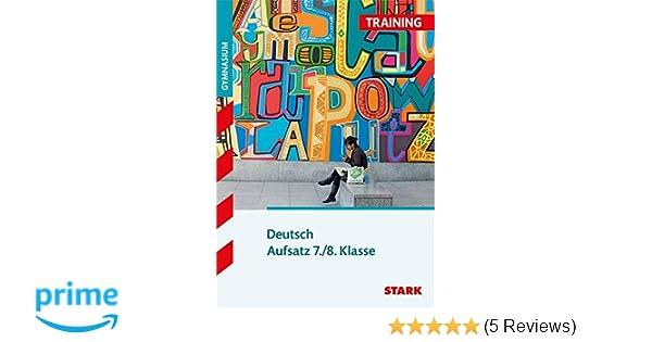 Training Gymnasium Deutsch Aufsatz 78 Klasse Frank Kubitza