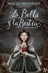 La Bella y la Bestia y otros cuentos par  Juan José Millás