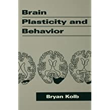 Brain Plasticity and Behavior (Distinguished Lecture Series)