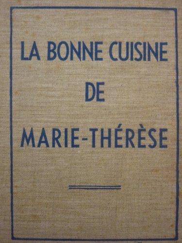 La Bonne cuisine de Marie-Thérèse