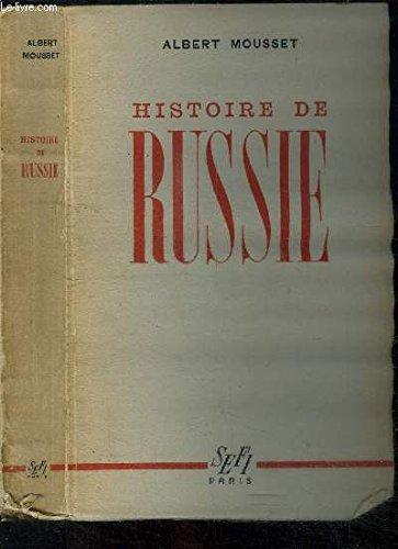 Histoire de la russie par Albert Mousset