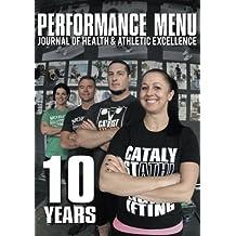 The Performance Menu 10 Year by Greg Everett (2015-01-14)