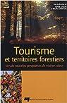 Tourisme et territoires forestiers par Lequin