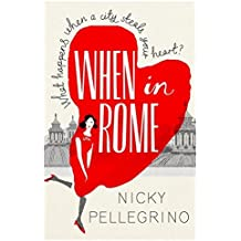 When in Rome by Pellegrino, Nicky (June 20, 2013) Paperback