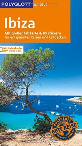 Preisvergleich Produktbild POLYGLOTT on tour Reiseführer Ibiza: Mit großer Faltkarte, 80 Stickern und individueller App