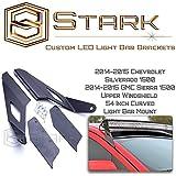 54 Inch Curved LED Light Bar Mount Brackets Upper Windshield 14-15 2014-2015 Chevrolet Silverado / GMC Sierra 1500 Model Only by Star K