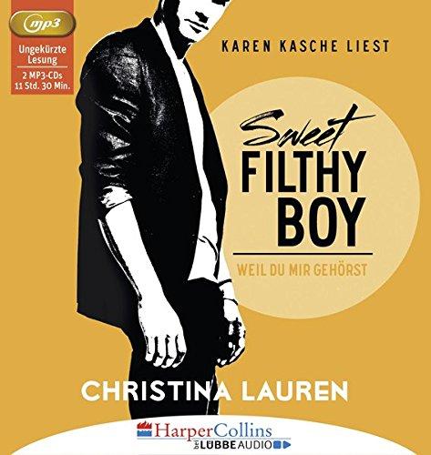 Sweet Filthy Boy - Weil du mir gehörst: Wild Seasons - Teil 01.
