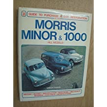 Morris Minor & 1000: Guide to Purchase & D.I.Y. Restoration/F442 (Foulis Motoring Book, F442) by Porter, Lindsay (1986) Gebundene Ausgabe