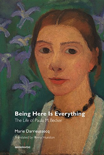 being-here-is-everything-the-life-of-paula-m-becker