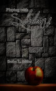 Playing with Shadows by [Miller, Sasha L.]