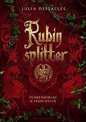 Rubinsplitter: Funkenschlag & Tränenspur - Sammelband