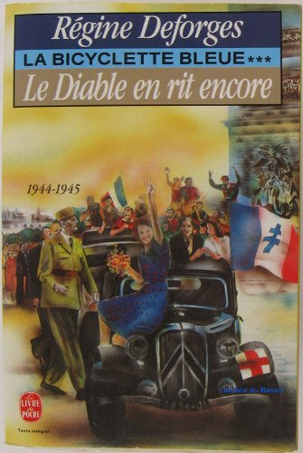 La Bicyclette Bleue Tome 3 Le Diable En Rit Encore 1944 1945 [Pdf/ePub] eBook
