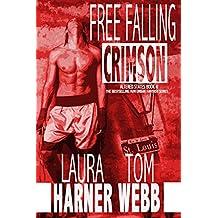 Free Falling Crimson (Altered States Book 4) (English Edition)