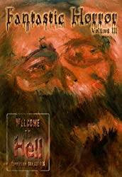 Welcome to Hell (Fantastic Horror Book 3)