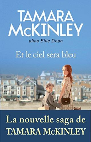 Et le ciel sera bleu (Grand roman) par Tamara McKinley