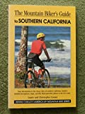 The Mountain Biker's Guide to Southern California
