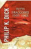 Tutti i racconti 1955 - 1963 (2012)