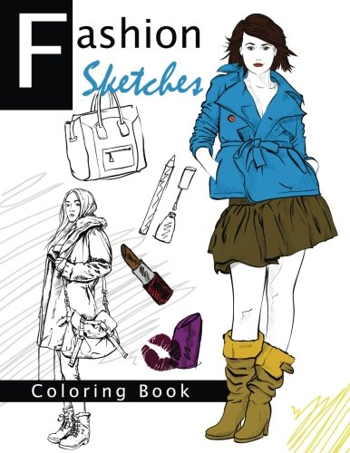Fashion Sketches Coloring Book Volume 2: Fashion inspired Adult Coloring Book Sketchbook for Artists, Designers, and Doodlers (Fashion Ranway Sketches Coloring Book)