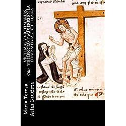 Víctimas y victimarias. Violencias y mujeres en la Edad Media castellana