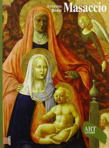 Masaccio. Ediz. illustrata (Dossier d'art) por Stefano Borsi