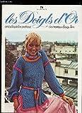 Telecharger Livres LES DOIGTS D OR ENCYCLOPEDIE PRATIQUE DES TRAVAUX D AIGUILLES N 76 TRICOT VESTE MARINE COMMENT FAIRE UN REVERS AUGMENTE A MEME LE DEVANT D UNE VESTE BOUTONNIERE DOUBLE CROCHETS PULLS D ETE JUPES DROITES ETC (PDF,EPUB,MOBI) gratuits en Francaise