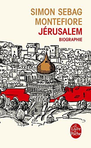 Jérusalem par Simon Sebag Montefiore