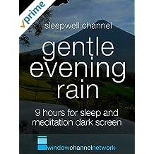 Gentle evening rain 9 hours for sleep and meditation dark screen