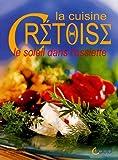 La cuisine crétoise - Le soleil dans l'assiette