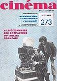 Telecharger Livres cinema 81 n 273 le dictionnaire des operateurs du cinema francais (PDF,EPUB,MOBI) gratuits en Francaise