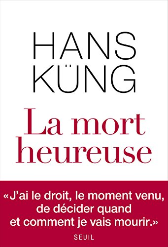 La Mort heureuse par Hans Kung