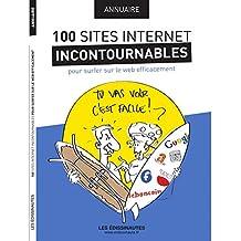 Annuaire des 100 Sites Internet Incontournables pour Surfer Sur le Web Efficacement