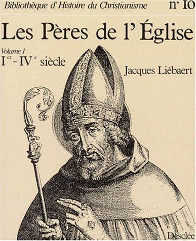 Les Pères de l'Eglise, Vol. 1: Ier ...