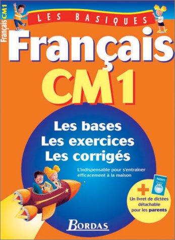 LES BASIQUES - FRANCAIS CM1 (Ancienne Edition)